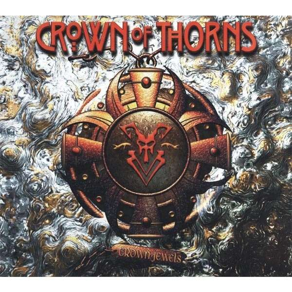 Crown Of Thorns - The Crown Jewels