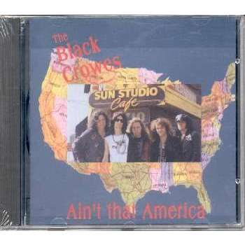 The Black Crowes Ain't That America (Recorded Live In New York City 1990)
