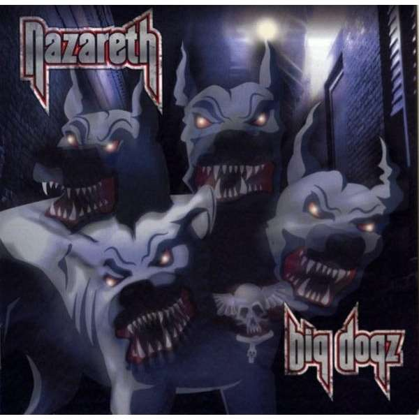 Nazareth Big Dogz Records Lps Vinyl And Cds Musicstack