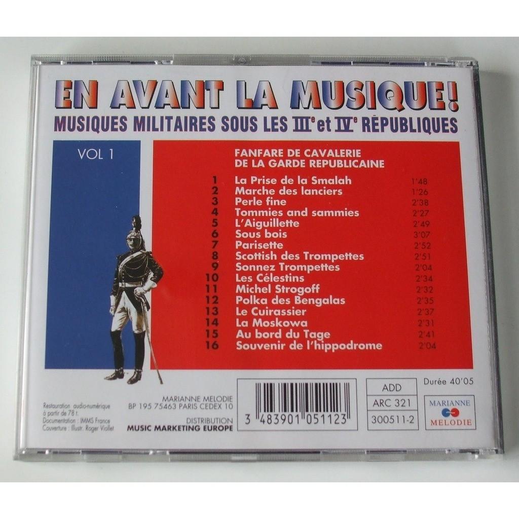 Fanfare de Cavalerie de la garde républicaine En avant la musique (Volume 1)