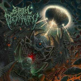 BIRTH OF DEPRAVITY The Coming of the Ineffable