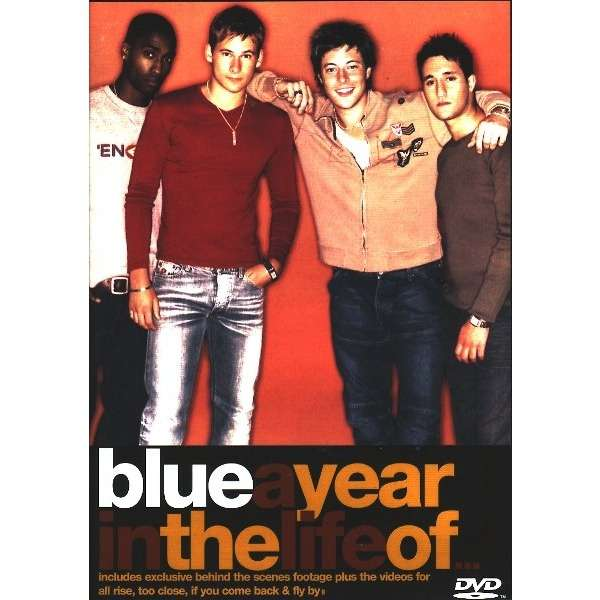 Blue A Year In The Life Of ...