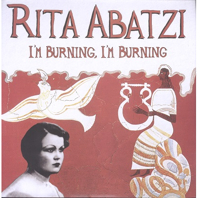 Rita Abatzi I'm burning - Urban Greek Songs 1933-37