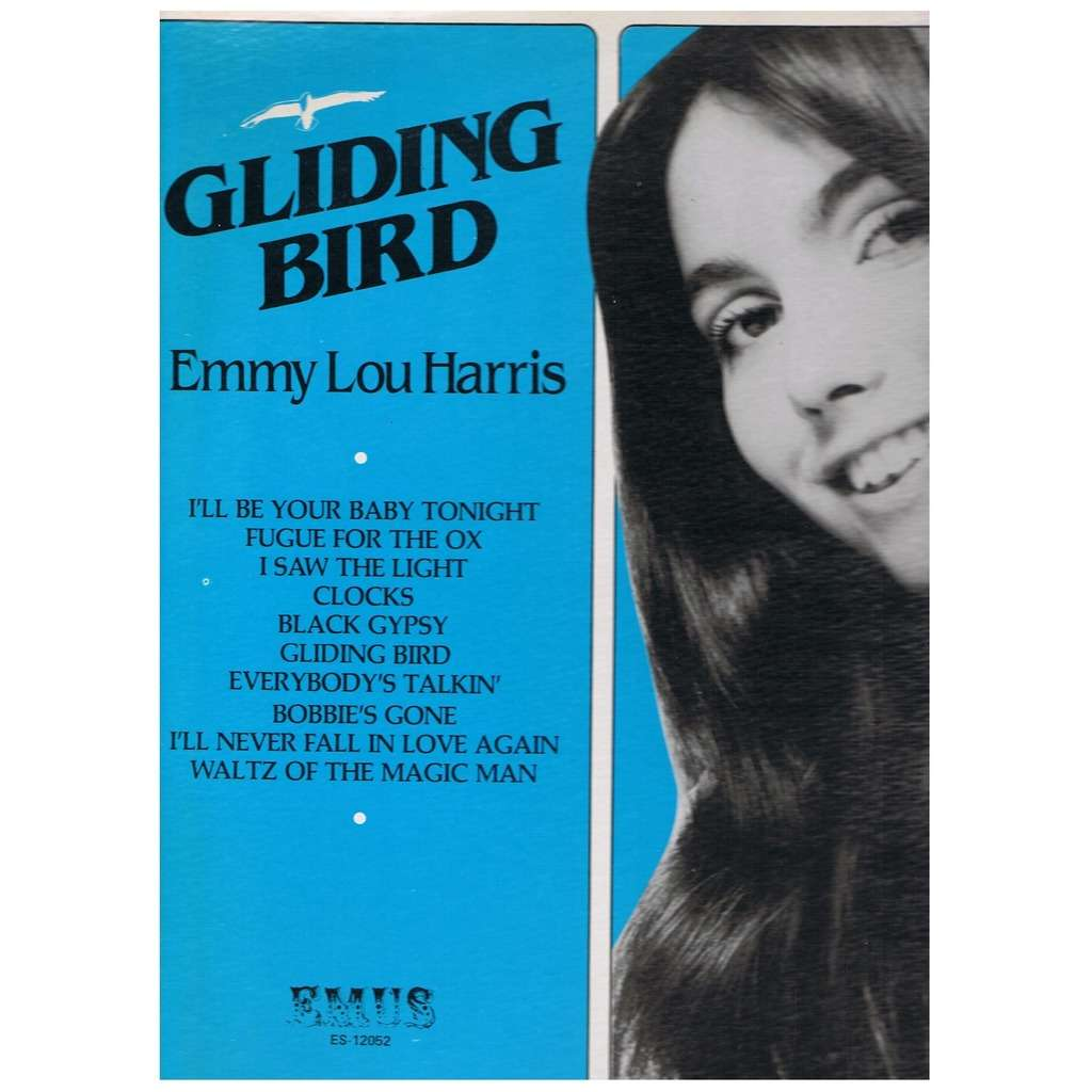 Gliding Bird By Emmylou Harris Lp With Sonic Records Ref 3038549242