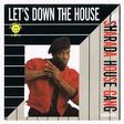 SHARADA HOUSE GANG - LET'S DOWN THE HOUSE ( house vocal ) / ( club mix ) - 7inch (SP)