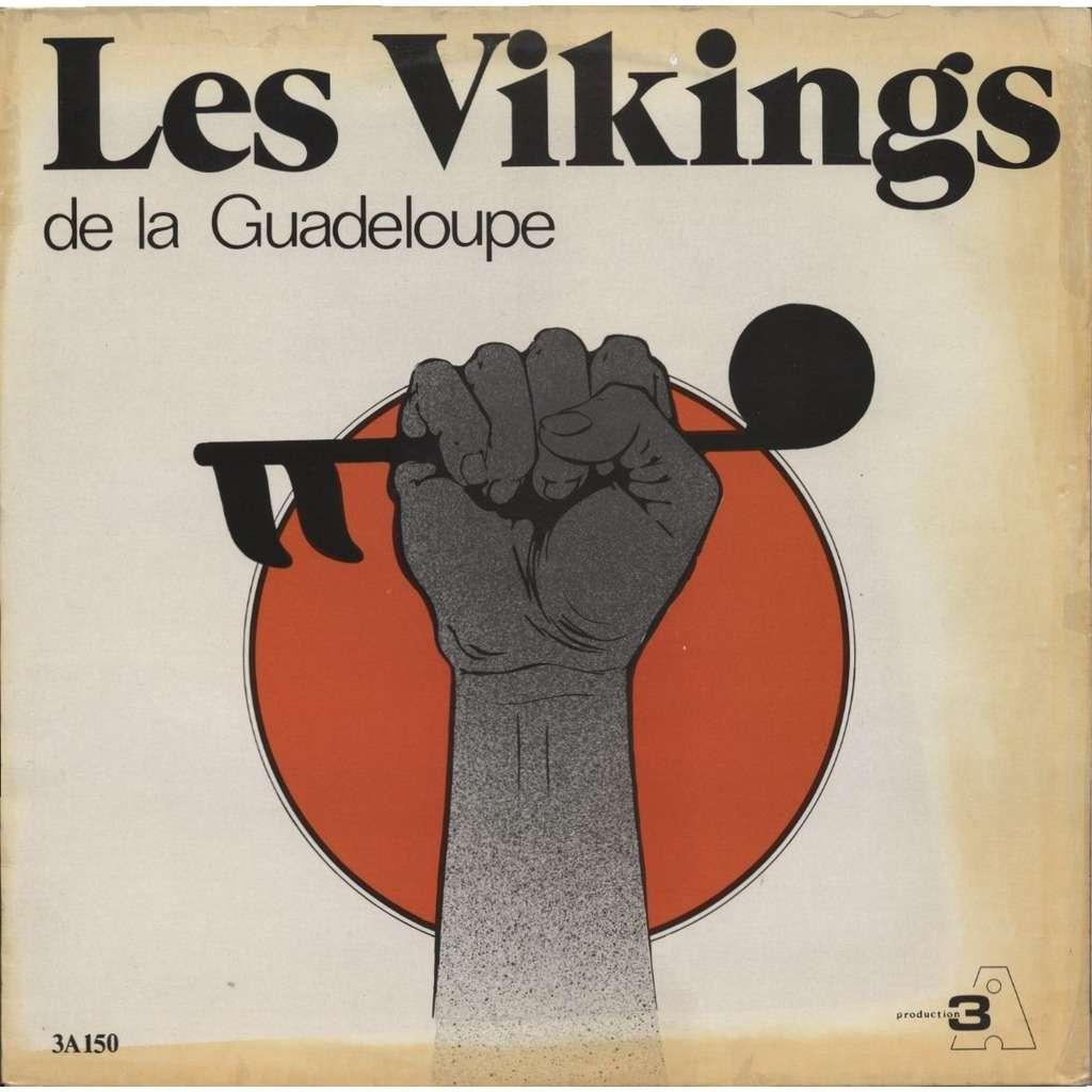 LES VIKINGS DE LA GUADELOUPE same ( hypocrisie)