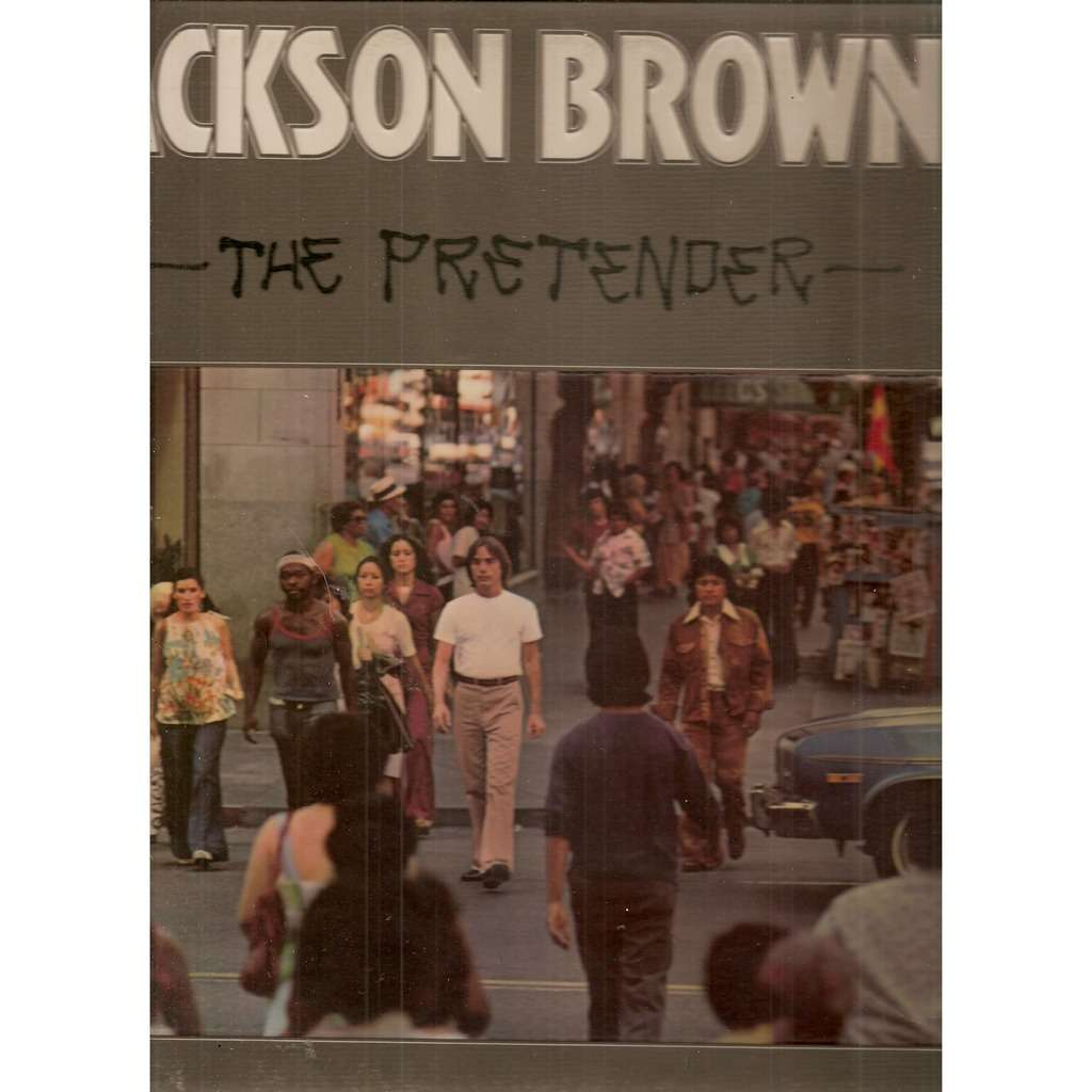 a literary analysis of american dream in the pretender by jackson browne Lyrics to the fuse by jackson browne: it's coming from so far away / it's hard to say for sure / whether what i hear is music or the wind.