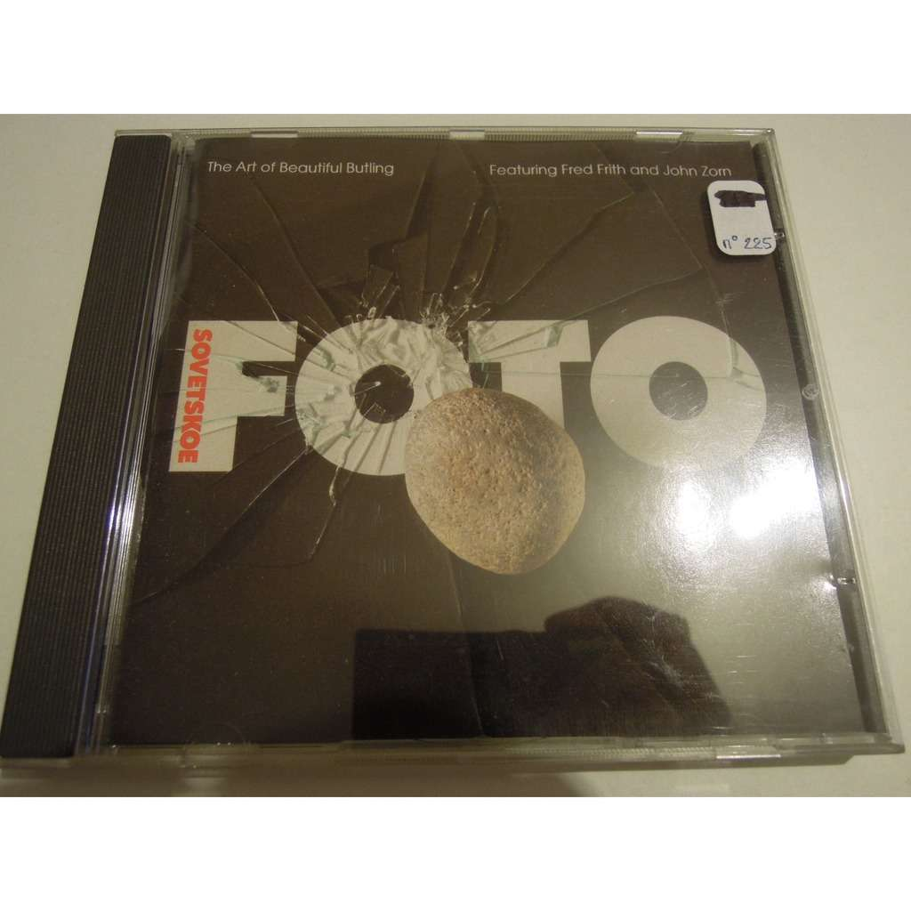 sovetskoe foto - feat fred frith & john zorn the art of beautiful butling