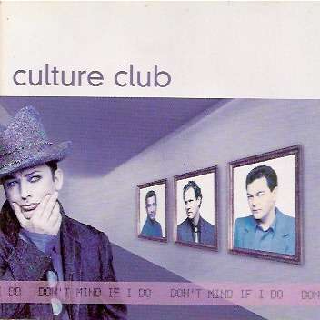 Culture Club Don't Mind If I Do