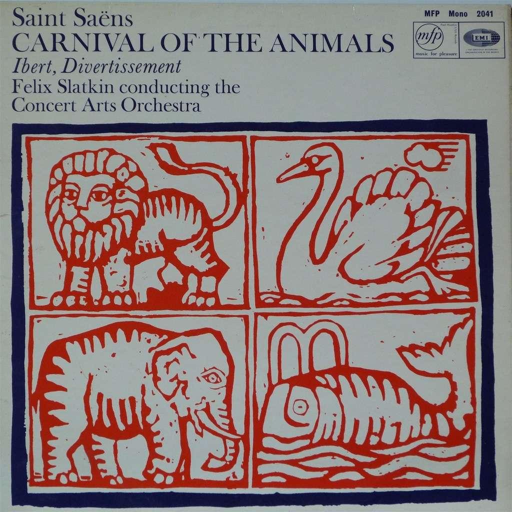ST SAËNS JACQUES IBERT Victor ALLER Harry SUCKMAN SAINT SAËNS CARNIVAL OF  THE ANIMALS / IBERT DIVERTISSEMENT