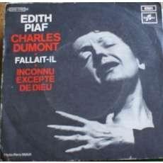 Edith Piaf - Charles Dumont Fallait-Il - Inconnu Excepte De Dieu