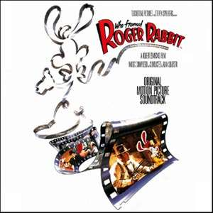 alan silvestri Who Framed Roger Rabbit