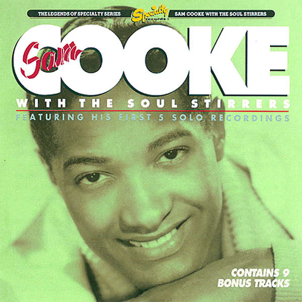 Sam Cooke With Soul Stirrers - Sam Cooke With The Soul Stirrers