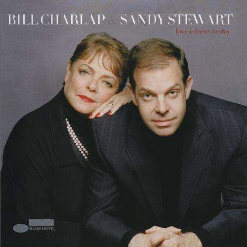 Sandy Stewart & Bill Charlap Love Is Here To Stay