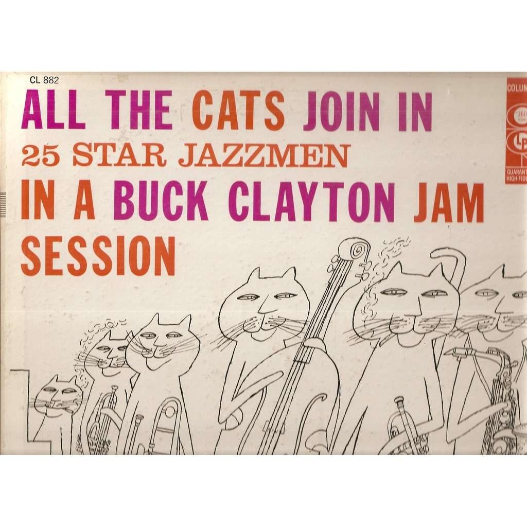 Buck Clayton All The Cats Join In (A Buck Clayton Jam Session)