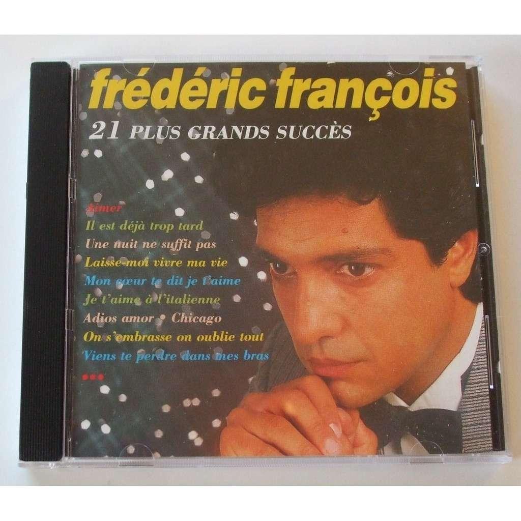 Frédéric François 21 plus grands succès