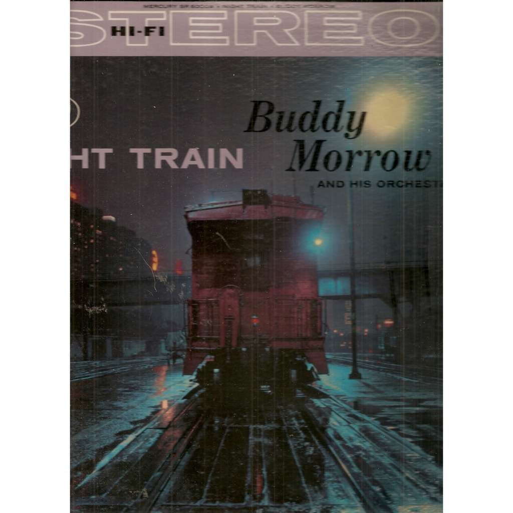 Buddy Morrow And His Orchestra Night Train