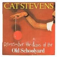 STEVENS CAT ( REMEMBER THE DAYS OF THE ) OLD SCHOOL YARD / DOVES
