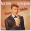 JOHNNY HALLYDAY - hey pony /tu me plais - 7inch (SP)