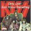 KISS - DIRTY LIVIN' - 7inch (EP)