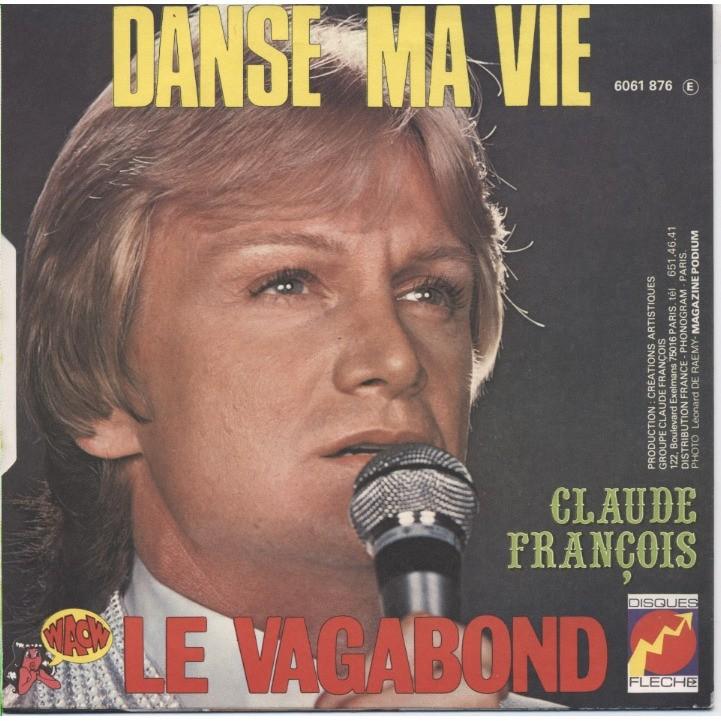 CLAUDE FRANCOIS / Jean-Claude Petit Le Vagabond / Danse Ma Vie