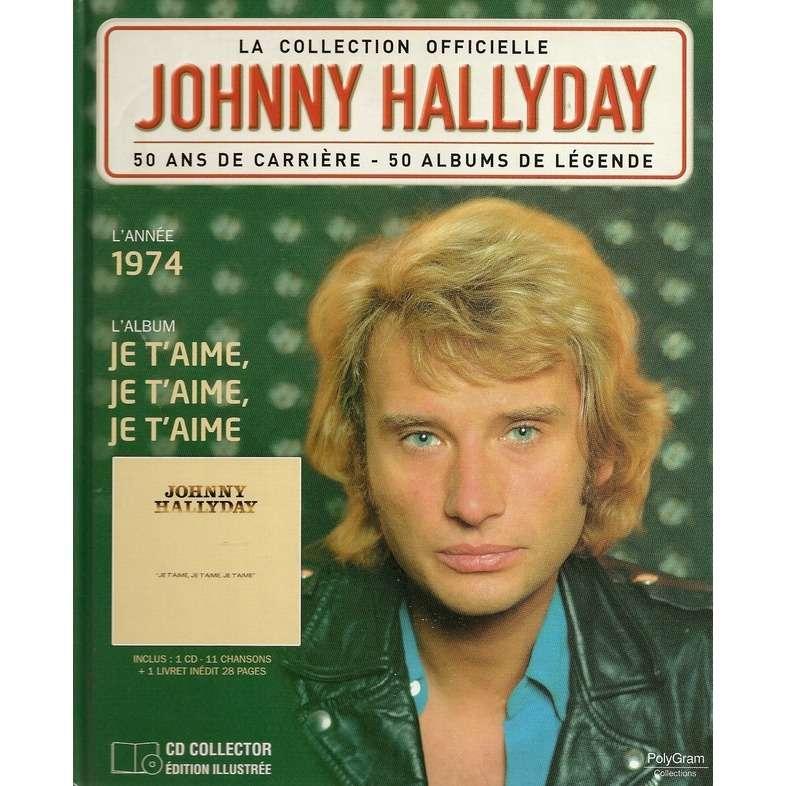 johnny hallyday 50 ans de carriére 1974 Je t'aime, je t'aime....