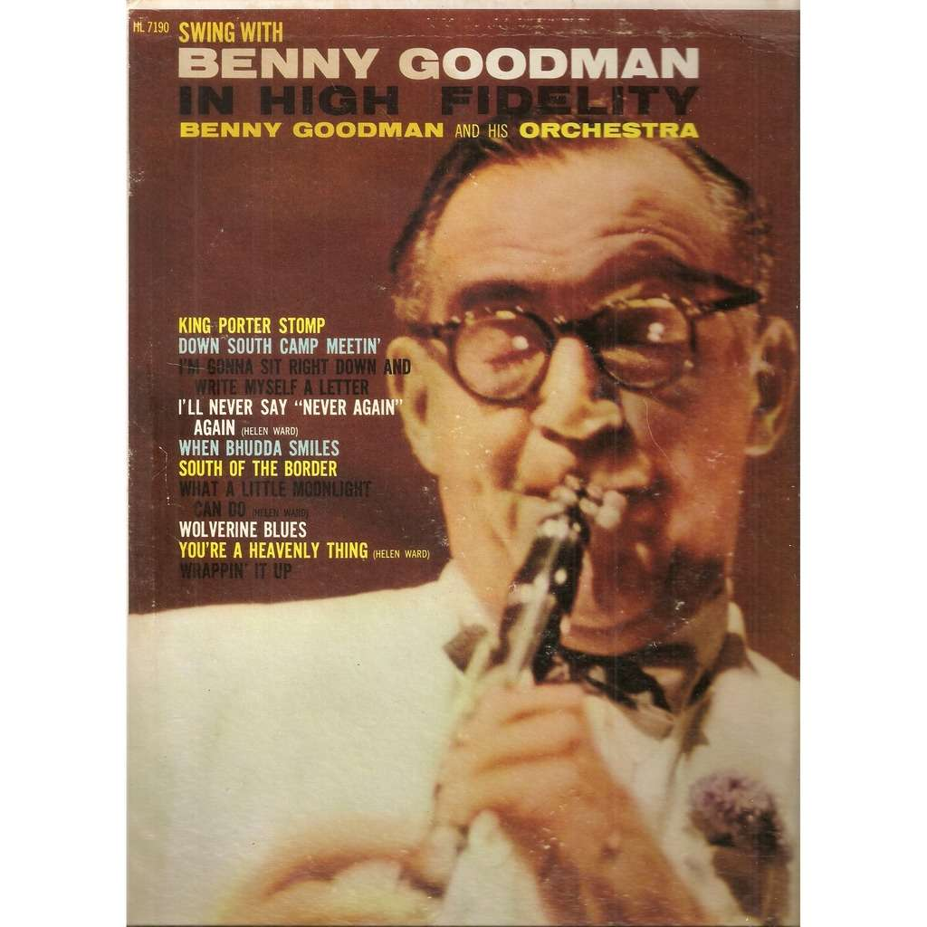 Benny Goodman And His Orchestra Swing With Benny Goodman And His Orchestra