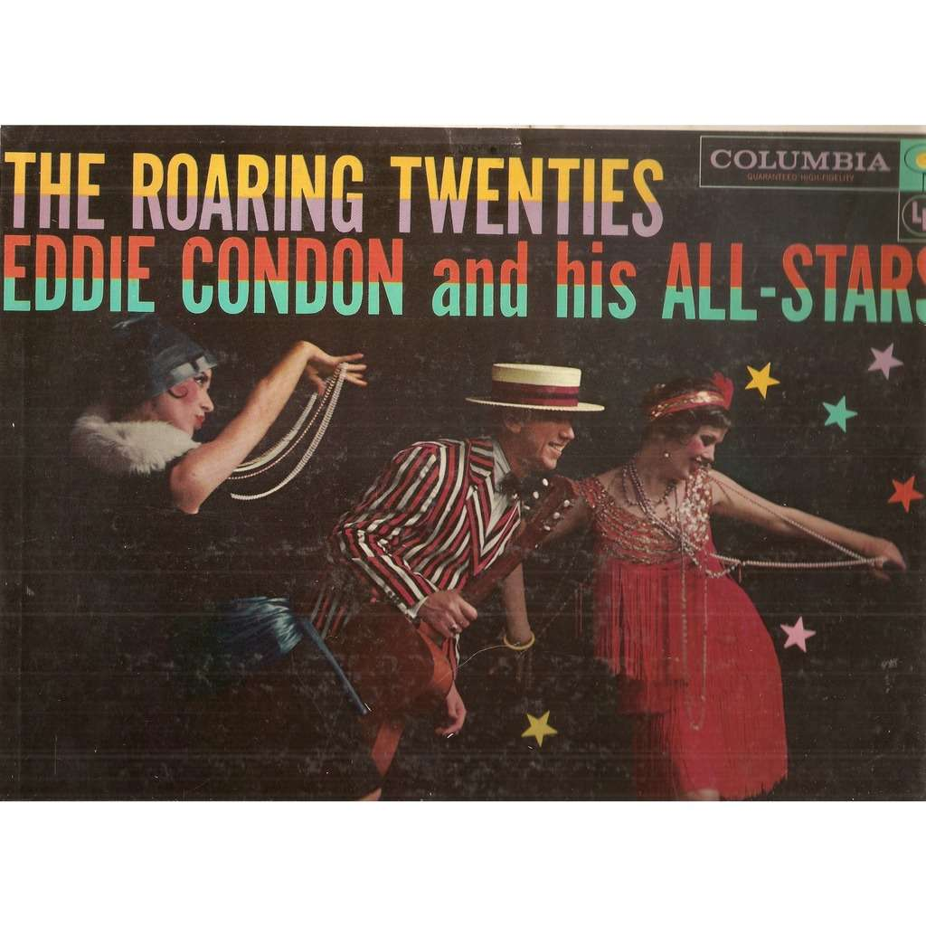 Eddie Condon And His All-Stars The Roaring Twenties