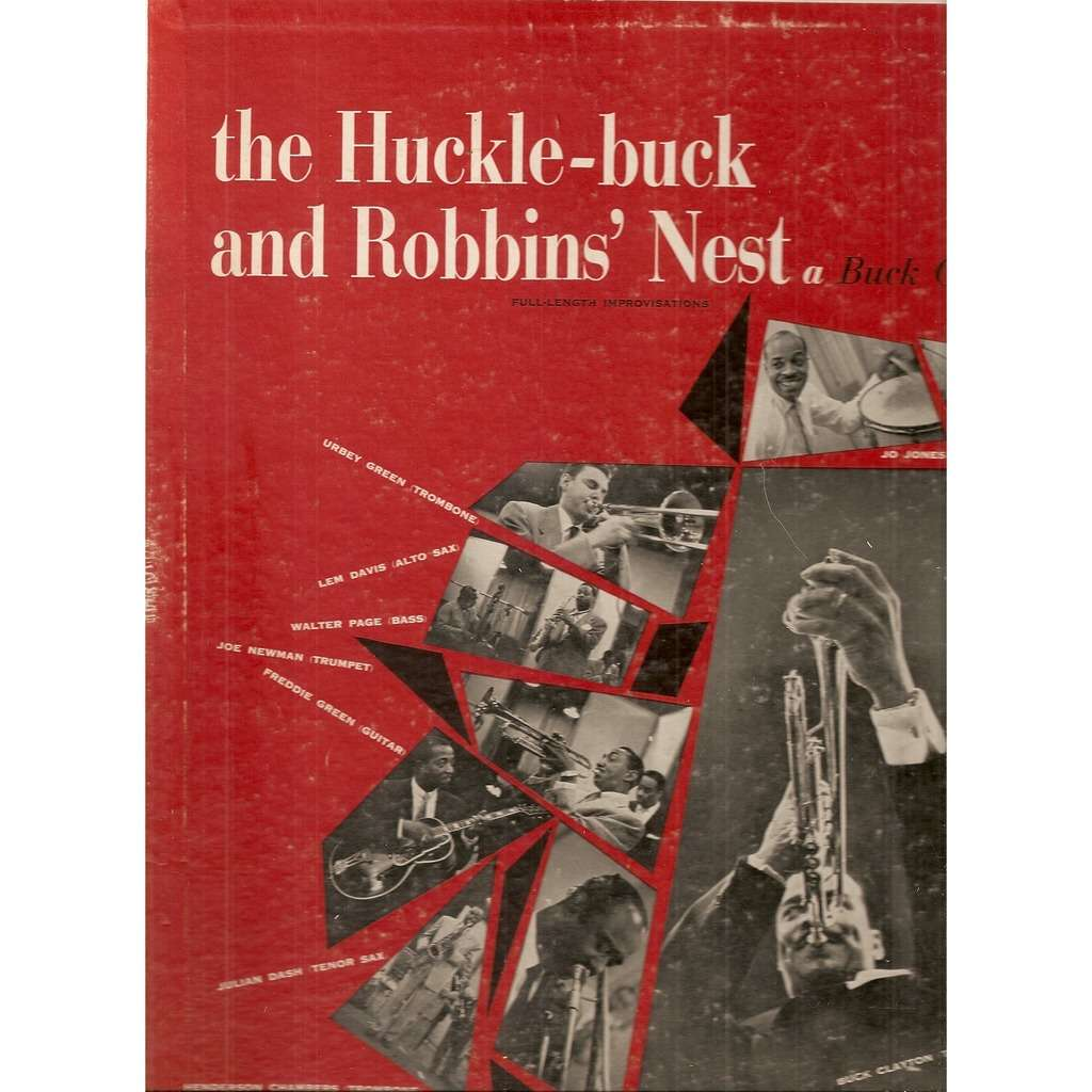 Buck Clayton The Huckle-Buck And Robbins' Nest (A Buck Clayton Jam Session)
