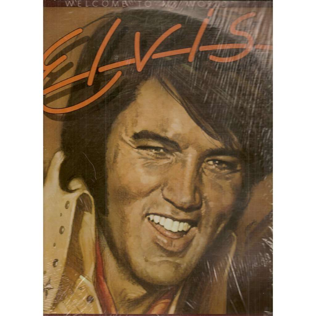 Elvis Presley Welcome To My World