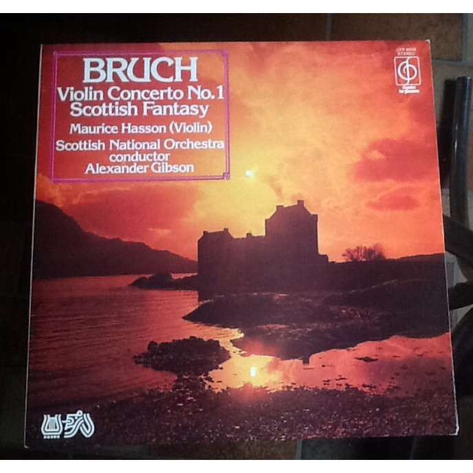 maurice hasson Bruch / Scottish Fantasy / Violin Concerto No. 1