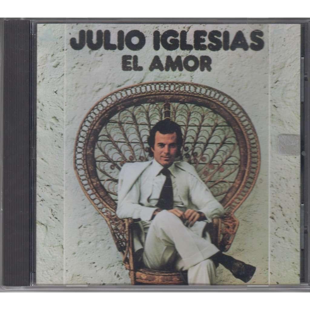 Julio Iglesias : El Amor
