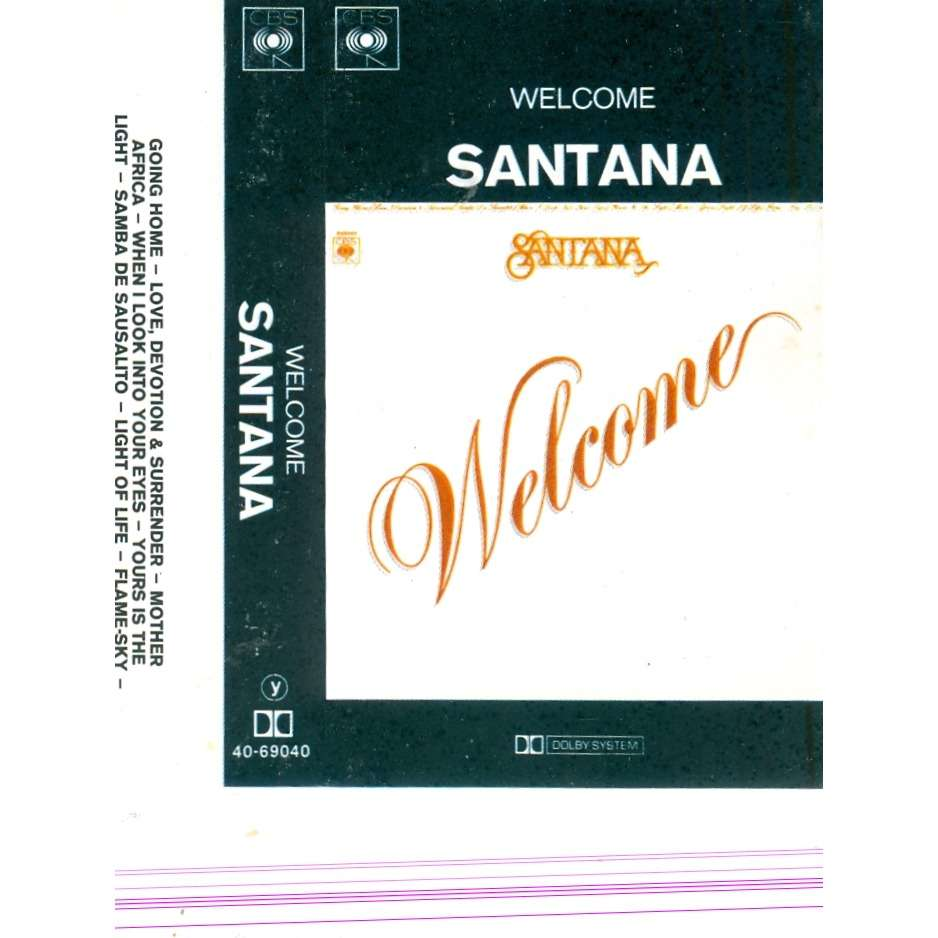 welcome by carlos santana tape with olivier95460 ref