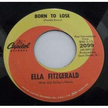 FITZGERALD ELLA BORN TO LOSE I TAUGHT HIM EVERYTHING
