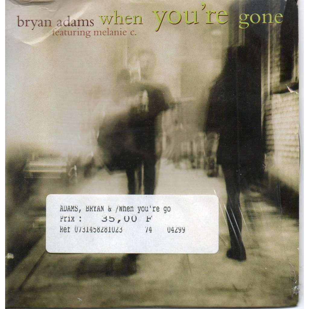 Bryan Adams Featuring Melanie C When You're Gone / Hey Baby