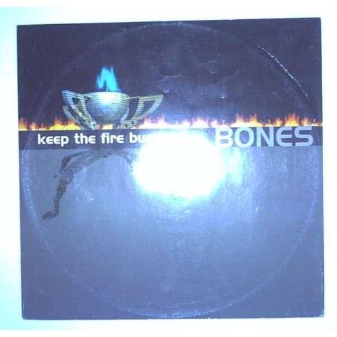 bones keep the fire burning
