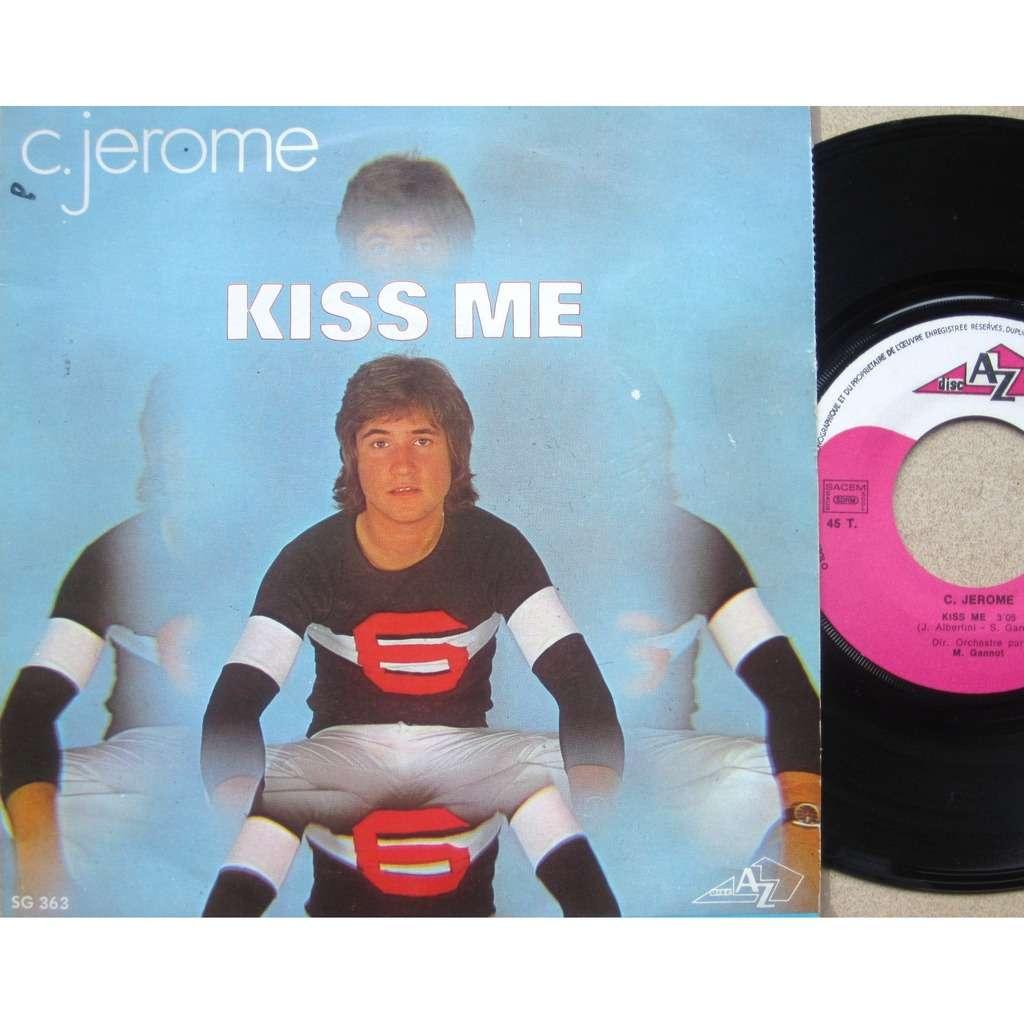 c. jerome kiss me / un p'tit air