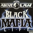 above the law black mafia life