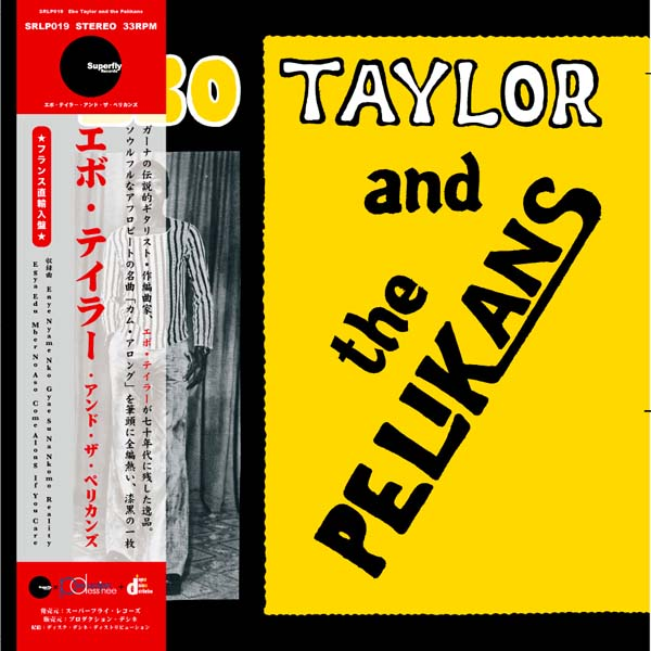 EBO TAYLOR AND THE PELIKANS - Same - LP