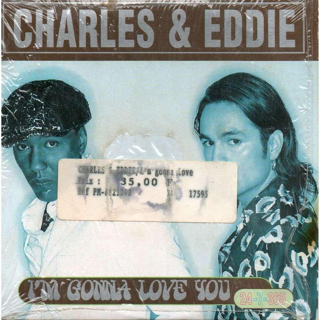 charles & eddie i'm gonna love you /She's So Shy
