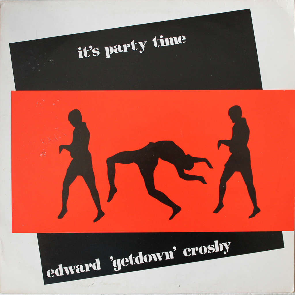 Edward 'Getdown' Crosby It's Party Time