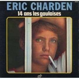 CHARDEN Eric 14 ANS LES GAULOISES