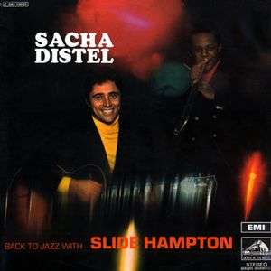 Sacha Distel Back To Jazz With Slide Hampton