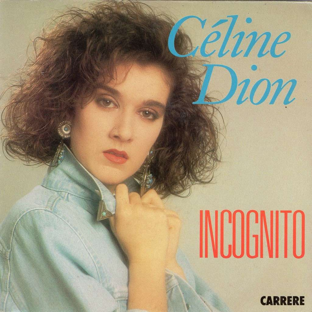 Incognito by Celine Dion, SP with - 115.4KB