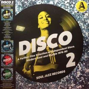 Soul Jazz Records Presents Disco 2: A Further Fine Selection Of Independent Disco, Modern Soul And Boogie 1976-80 - LP 1