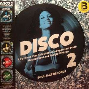 Soul Jazz Records Presents Disco 2: A Further Fine Selection Of Independent Disco, Modern Soul And Boogie 1976-80 - LP 2