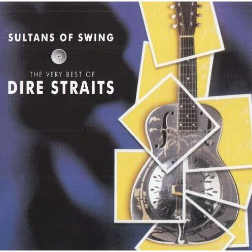 Sultans Of Swing The Very Best Of Dire Straits De Dire