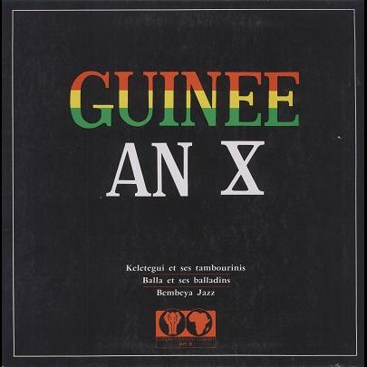 Guinée An X (various) Keletigui / Bembeya / Balla