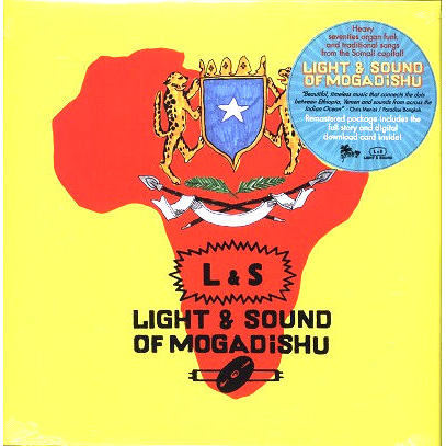 Light & Sound Of Mogadishu (various)