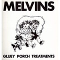 MELVINS - Gluey Porch Treatments (lp) - 33T